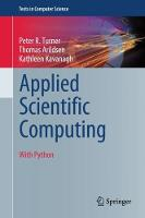 Applied Scientific Computing: With...