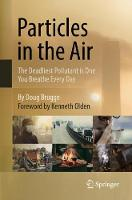 Particles in the Air: The Deadliest...