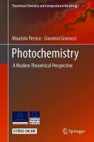 Photochemistry: A Modern Theoretical...