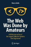 The Web Was Done by Amateurs: A...