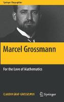 Marcel Grossmann: For the Love of...