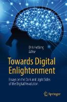 Towards Digital Enlightenment: Essays...