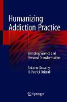 Humanizing Addiction Practice:...