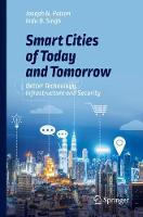 Smart Cities of Today and Tomorrow:...