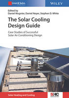 The Solar Cooling Design Guide: Case...