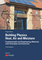 Building Physics - Heat, Air and...