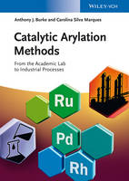Catalytic Arylation Methods: From the...