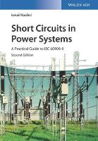Short Circuits in Power Systems: A...