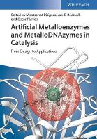 Artificial Metalloenzymes and...