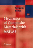 Mechanics of Composite Materials with MATLAB