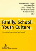 Family, School, Youth Culture:...