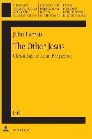 The Other Jesus: Christology in Asian...