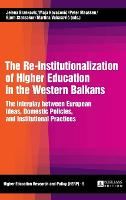 The Re-Institutionalization of Higher...
