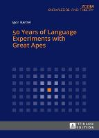 50 Years of Language Experiments with...