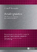 Avialinguistics: The Study of ...