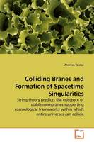 Colliding Branes and Formation of...