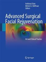 Advanced Surgical Facial Rejuvenation