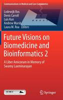 Future Visions on Biomedicine and...