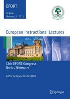 European Instructional Lectures: 13th...