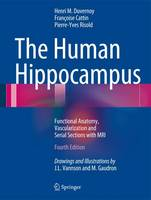 The Human Hippocampus: Functional...