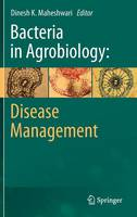 Bacteria in Agrobiology: Disease...