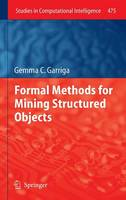 Formal Methods for Mining Structured...