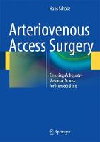 Arteriovenous Access Surgery: ...