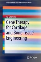 Gene Therapy for Cartilage and Bone...