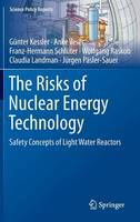 The Risks of Nuclear Energy...
