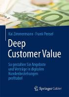 Deep Customer Value: So Gestalten Sie...