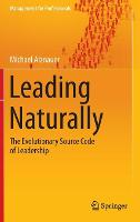 Leading Naturally: The Evolutionary...