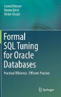 Formal SQL Tuning for Oracle...