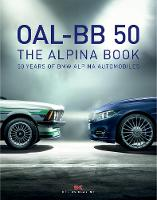 OAL-BB 50: 50 Years of BMW Alpina...