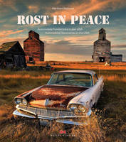Rust in Peace: Automobile Discoveries...