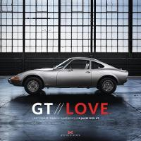 GT Love: 50 Years of Opel GT