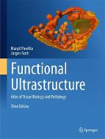 Functional Ultrastructure: Atlas of...