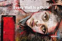 Every Wall is a Door: Urban Art:...