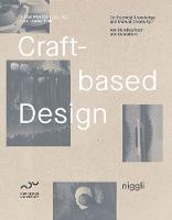 Craft-Based Design: On Practical...