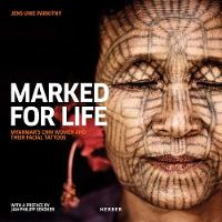 Jens Uwe Parkitny: Marked for Life:...