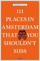 111 Places in Amsterdam That You...