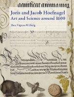 Joris and Jacob Hoefnagel: Art and...