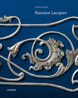 Russian Lacquer: The Collection of ...