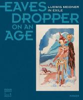 Eavesdropper on an Age: Ludwig ...