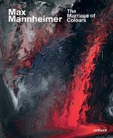 Max Mannheimer: The Marriage of Colours