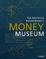 The Deutsche Bundesbank Money Museum