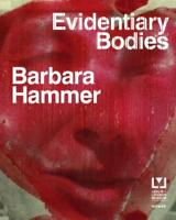 Barbara Hammer: Evidentary Bodies