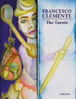 The Tarot Cards of Francesco Clemente