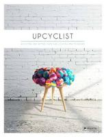 Upcyclist: Reclaimed and Remade...