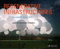 Regenerative Infrastructures:...