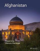 Afghanistan: Preserving its Historic...